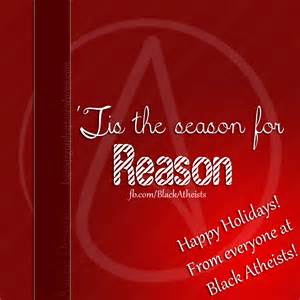 tis the season for reason black atheists