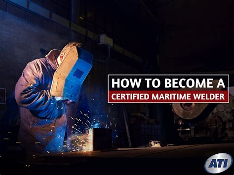 how to become a best how to become a certified maritime welder top certifications