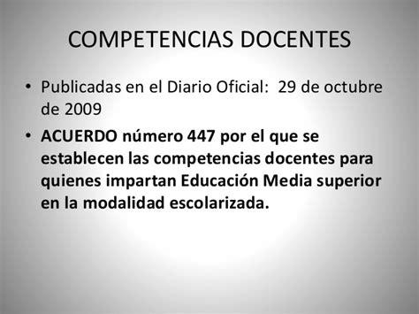 acuerdo nmero 020516 por el que se establecen los competencias docentes acuerdo 447