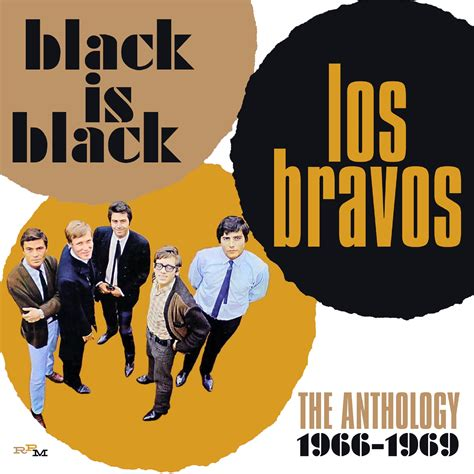 los bravos the black is black the anthology 1966 1969 cherry red records