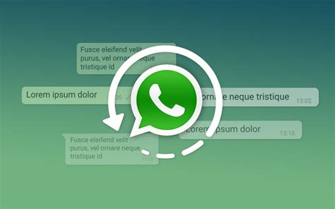 easiest way to retrieve accidentally deleted messages on whatsapp