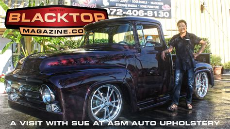 auto asm upholstery a visit with sue at asm auto upholstery blacktop magazine