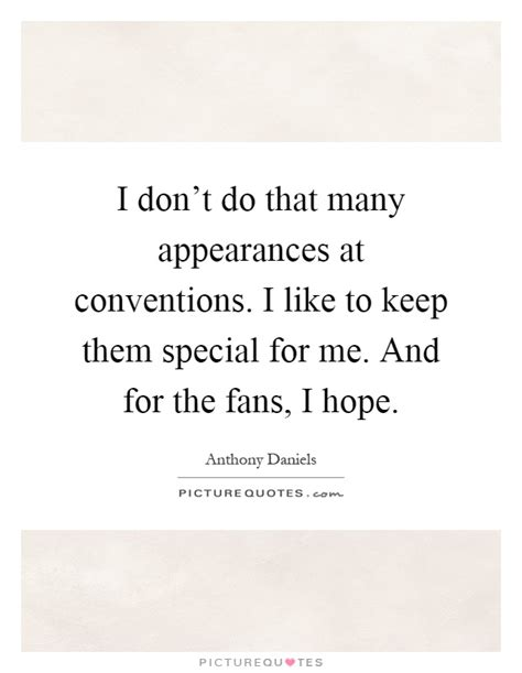 anthony daniels convention appearances anthony daniels quotes sayings 26 quotations