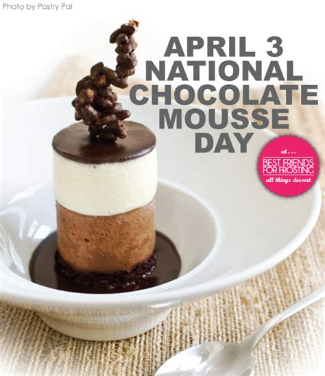 chocolate desserts for day national chocolate mousse day desserts best friends for