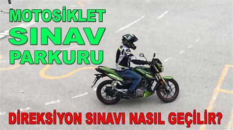 motosiklet ehliyeti direksiyon sinavi ve sinav parkuru