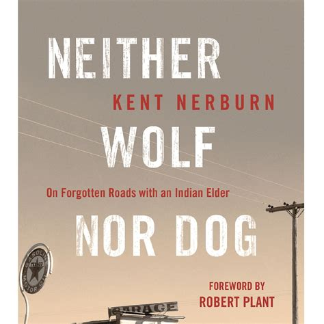 neither wolf nor neither wolf nor on forgotten roads with an i