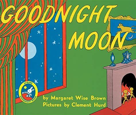 libro goodnight moon los mejores libros en ingl 233 s para ni 241 os por edades