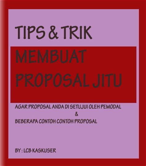 membuat proposal yang kreatif tips dan trik membuat proposal jitu di dalam hidup tidak