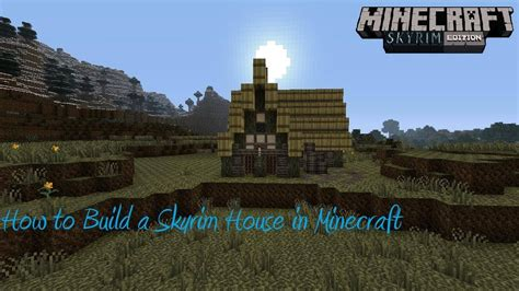 skyrim how to build a house skyrim builds minecraft images