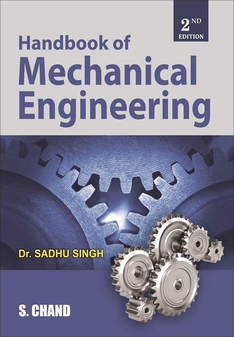 handbook of mechanical engineering by dr sadhu singh