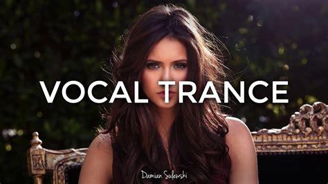 amazing emotional vocal trance mix 127