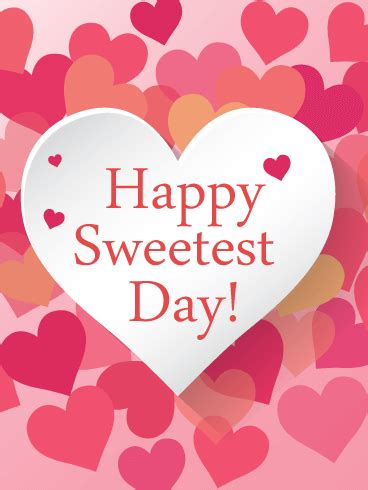 Sweetest Day Meme - sweetest day lovely heart card birthday greeting cards