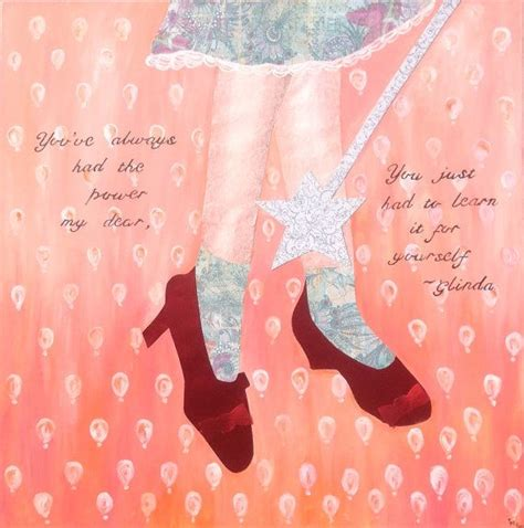 ruby slippers quote wizard of oz ruby slippers glinda quote by