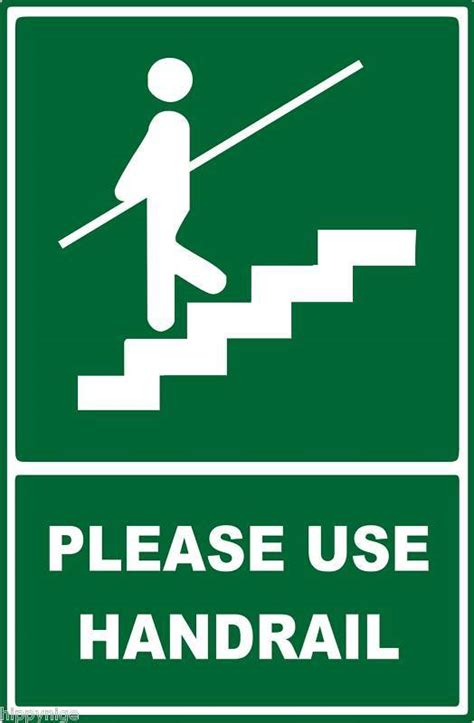 Who Uses A Safety L by New Safety Warning Signs Stairs Use Handrail Ebay