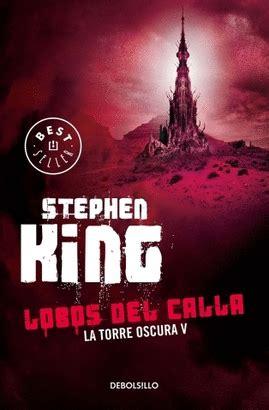 libro lobos del calla torre oscura 5 lobos del calla king stephen libro en papel 9786073130981