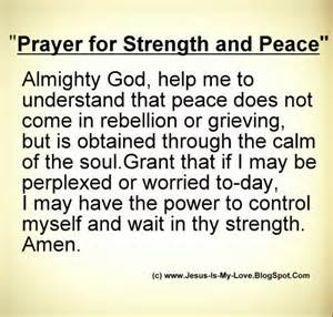 prayer for peace and comfort prayer for strength and peace