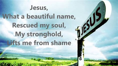 what a beautiful name jesus what a beautiful name with lyrics hillsong youtube