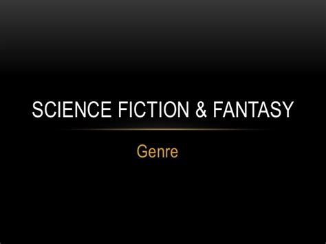 fantasy film genre conventions science fiction fantasy genre conroe