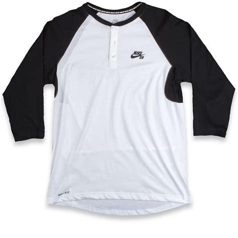 Bajukaost Shirt Nike Slevee 1 nike sb dri fit 3 4 sleeve henley t shirt black white black