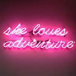 she loves adventure neon lights art photography