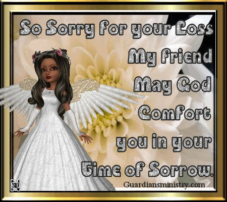 may god comfort you and your family sorry for your loss quotes and sayings quotesgram