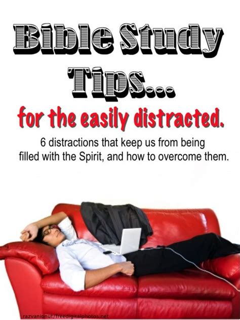 bible study tips   easily distracted good ideas