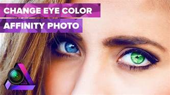 is it possible to change eye color how to change eye color using the new affinity photo