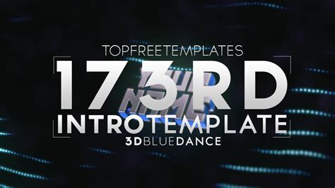 Free Intro Template 3d Blue Dance 173 Tutorial Youtube Top Free Templates
