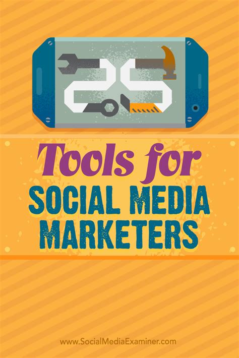 best social media marketers 25 tools for social media marketers social media examiner