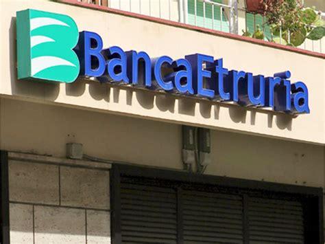 banc etruria toscana news 24 quotidiano digitale pubblicato da