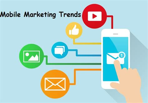 mobile marketing trends 10 mobile marketing trends to follow in 2017