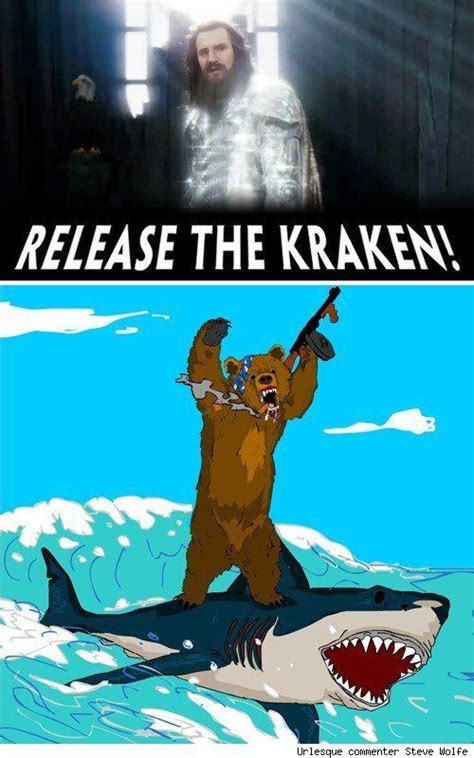 Release The Kraken Meme - image 44305 release the kraken know your meme