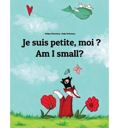 am i small je suis petite moi philipp winterberg 9781493733101