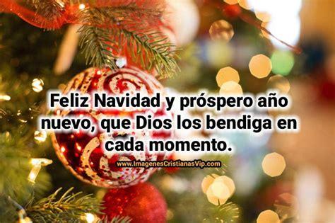 imagenes feliz navidad y prospero año nuevo frases cristianas de feliz navidad y prospero a 241 o nuevo