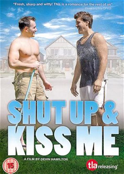 film shut up and kiss me rent shut up and kiss me 2010 film cinemaparadiso co uk
