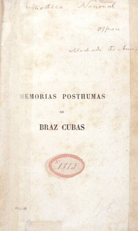 the posthumous memoirs of the posthumous memoirs of bras cubas