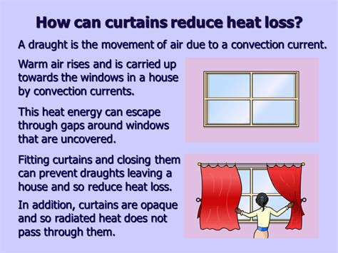 how do curtains reduce heat loss heat loss and insulation ppt video online download