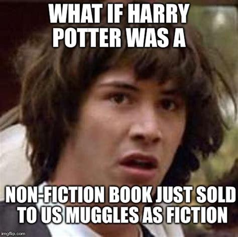 Harry Potter Meme Generator - conspiracy keanu meme imgflip