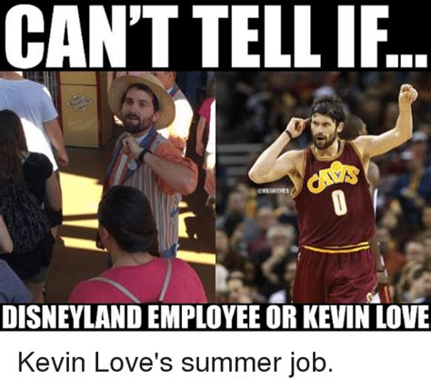 Kevin Love Meme - can t tellif onbamemes disneyland employee or kevin love