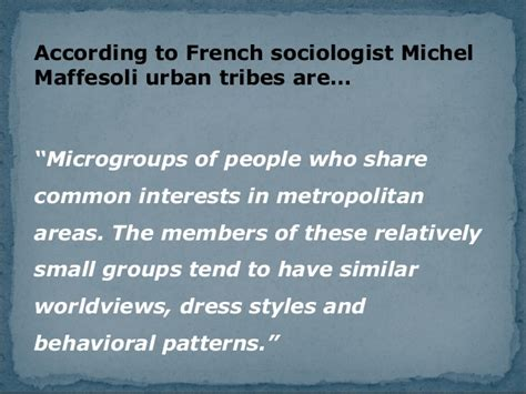 pattern of behavior in french urban tribes in argentina