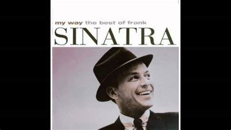 Frank Sinatra   The best id yet to come   YouTube