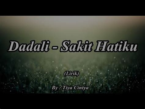 download mp3 gratis dadali sakit hatiku dadali sakit hatiku versi siti bronx mp3 3gp mp4 hd video