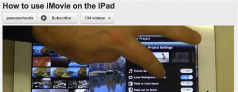 tutorial to use imovie tutorial how to use imovie on the ipad jeadigitalmedia