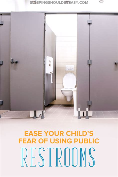 how to ease your child s fear of using public restrooms