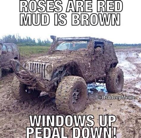 Mudding Memes - 1000 images about jeep slogans memes on pinterest