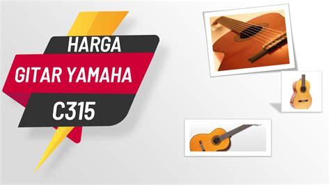 Spek Dan Harga Gitar Yamaha C315 harga gitar yamaha c315 murah terbaru 2019 spesifikasi