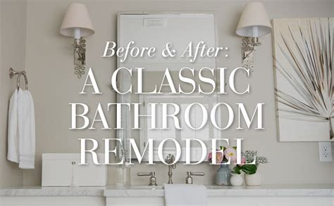 pottery barn teen bathroom before after a classic bathroom remodel pottery barn