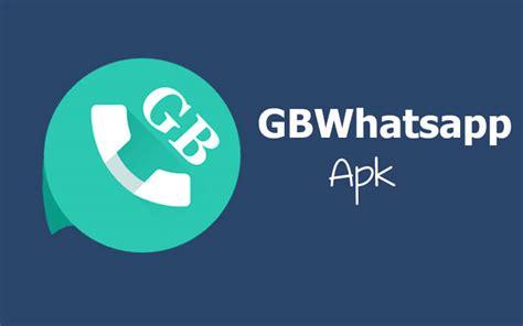 whatsapp apk last version gb whatsapp apk version for android