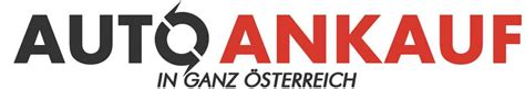 Auto Mit Motorschaden Kaufen österreich by Autoankauf 214 Sterreich