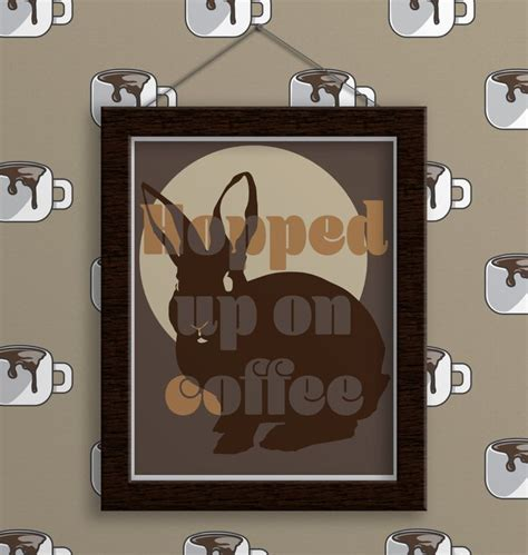 bunny home decor coffee print hopped up on coffee bunny rabbit coffee